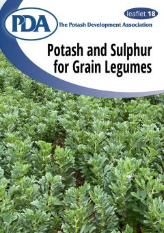 PDA Leaflet 18: Potash and Sulphur for Grain Legumes
