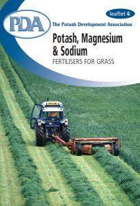 PDA leaflet 6 Potash, Magnesium and Sodium Fertilisers for Grass